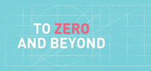 To zero and beyond logo