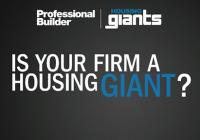 Is your firm a housing giant 2012?